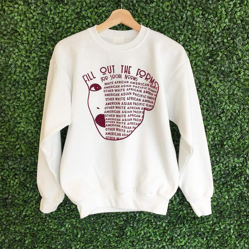 Forms for Social Norms Sweatshirt