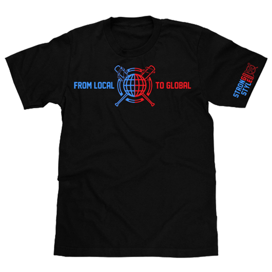 From Local To Global T-Shirt (Pre Order)