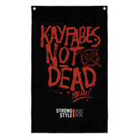 Kayfabes Not Dead (You Are) Flag