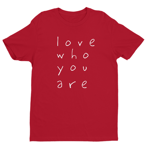 Love Who You Are Men's T-shirt