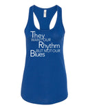 Rhythm No Blues Tank