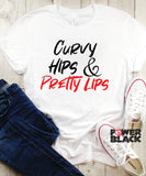 Curvy Hips and Pretty Lips