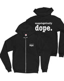 Unapologetically Dope Heavy Blend Zip Up Jacket