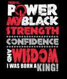Power In Black: I Was Born a King