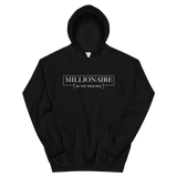 Millionaire in the Making Sweatshirt or Hoodie