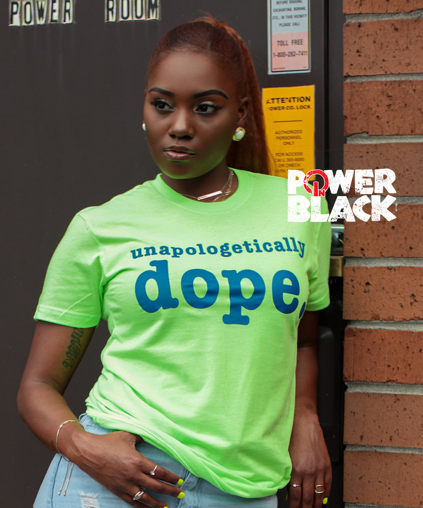 Unapologetically Dope - Limited Edition
