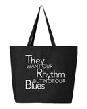 Rhythm No Blues Tote Bag