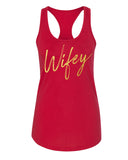 Wifey (Metallic Gold) Tank