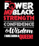 Power in Black: I Was Born a Queen
