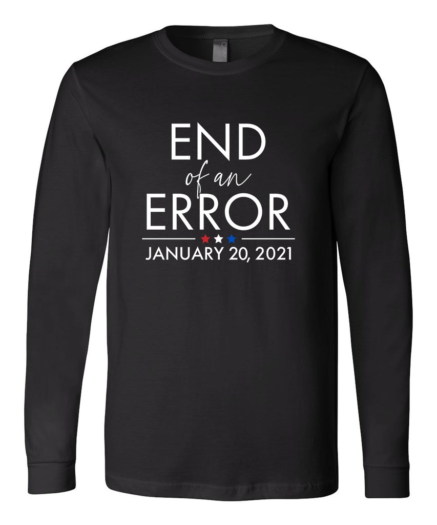 End Of An Error Long Sleeve
