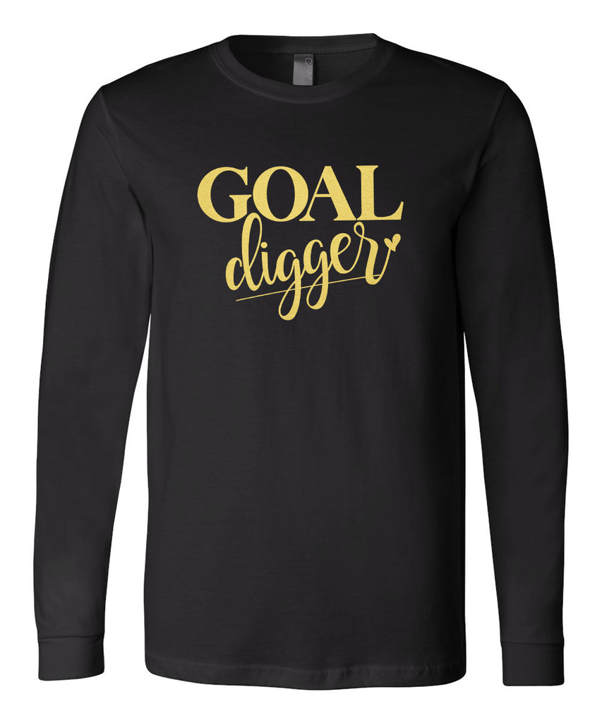 Goal Digger (Shiny Gold Foil) Long Sleeve