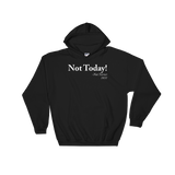 Not Today - Nat Turner Sweatshirt or Hoodie