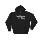 Reclaiming My Time Sweatshirt or Hoodie
