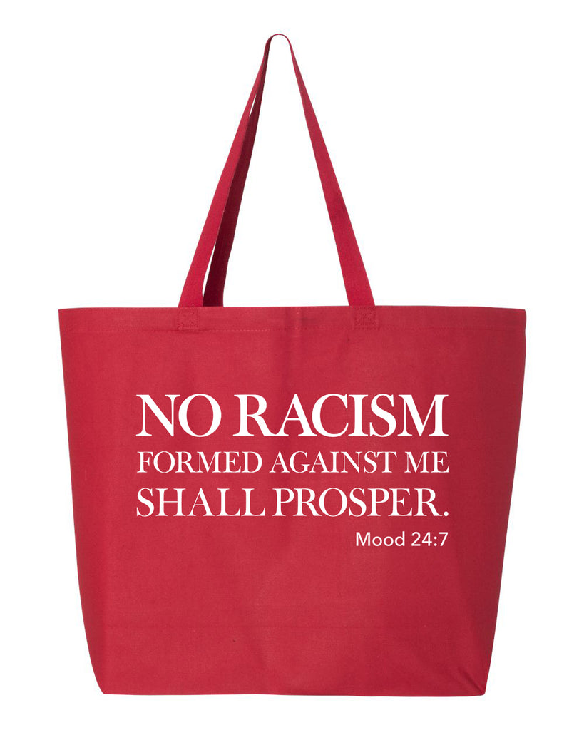 No Racism Formed Against Me Tote Bag