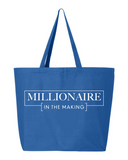 Millionaire In The Making Tote Bag