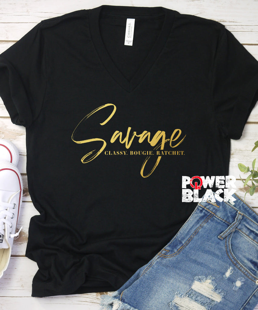 Savage. Classy. Bougie. Ratchet. (Shiny Gold Foil)