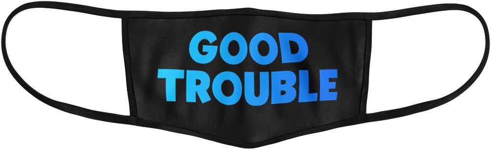 Good Trouble Mask