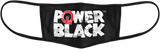 Power In Black ™️ Logo Mask