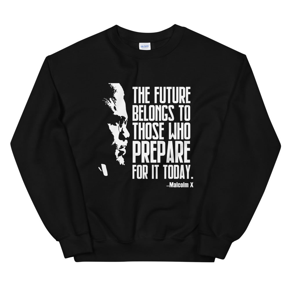 The Future -Malcolm X Sweatshirt or Hoodie