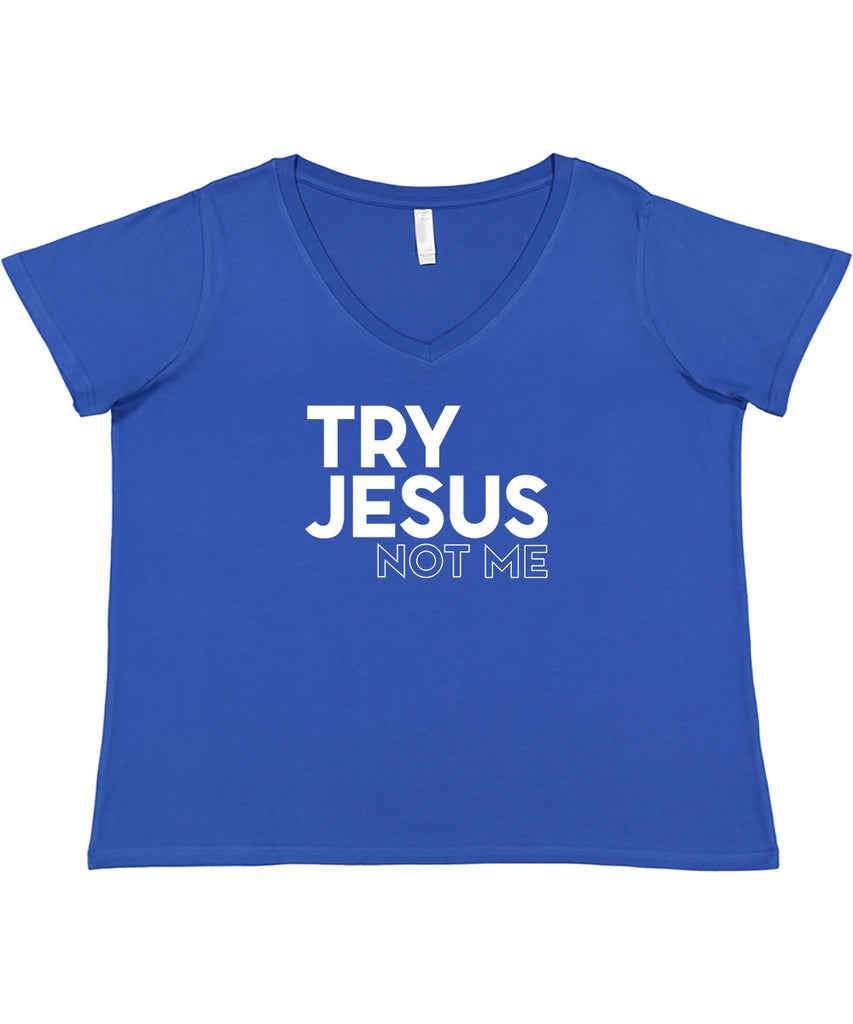 Try Jesus Not Me Curvy Collection