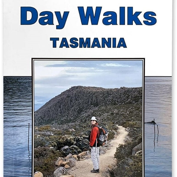 John Chapman - Day Walks Tasmania