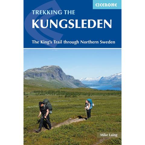Cicerone - Kungsleden - The Kings Trail. Sweden