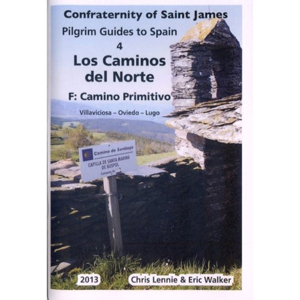 Confraternity Of Saint James - Los Caminos Del Norte 4F: Camino Primitivo