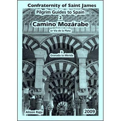 Books - 2B. Camino Mozarabe: Granada to Merida - The Confraternity of Saint James
