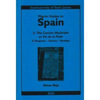 Books - 2C. Camino Mozarabe: Braganza to Santiago - The Confraternity of Saint James