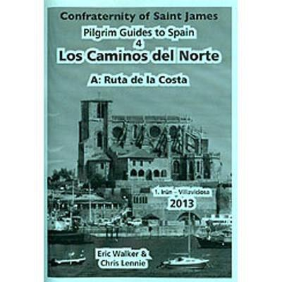 Confraternity Of Saint James - Los Caminos Del Norte 4A1: Ruta de la Costa
