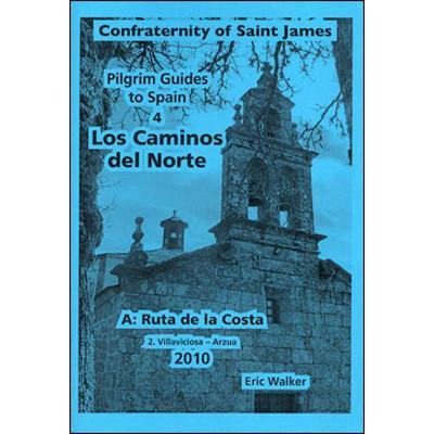 Books - 4A2. Los Caminos del Norte: Ruta de la Costa - Villviciosa to Arzua - Confraternity of Saint James