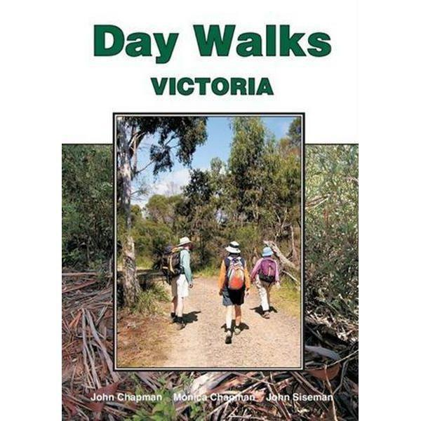 John Chapman - Day Walks Victoria