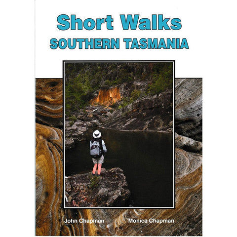 Short Walks Southern Tasmania - Chapman