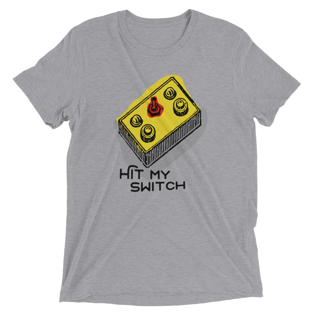 Hit My Switch Short sleeve t-shirt