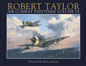 AIR COMBAT PAINTINGS VOL VI - WITH FOREWORD BY PETER JACKSON - USAAF EDITION