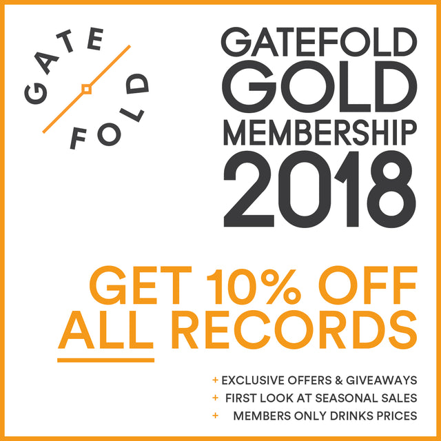 Gatefold Gold Membership - Get 10% off ALL records at www.gatefoldmusic.com and at Gatefold Record Lounge, Hitchin. Plus lots more benefits.