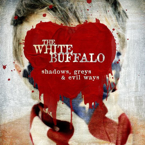 The White Buffalo - Shadows, Greys & Evil Ways: Gatefold Music (Hitchin's Independent Record Shop - Vinyl Records and Accessories)
