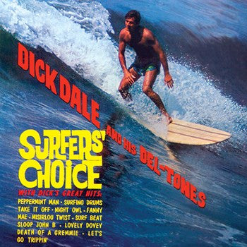 Dick Dale & His Del Tones - Surfers' Choice: Gatefold Music (Hitchin's Independent Record Shop - Vinyl Records and Accessories)