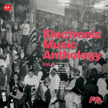 ELECTRONIC MUSIC ANTHOLOGY BY FG  VOL. 3