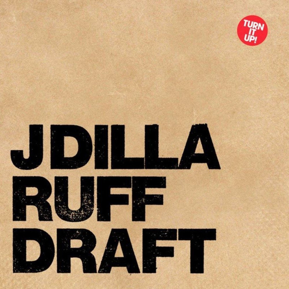 J Dilla - Ruff Draft: Gatefold Music (Hitchin's Independent Record Shop - Vinyl Records and Accessories)