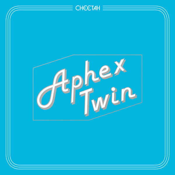 Aphex Twin - Cheetah: Gatefold Music (Hitchin's Independent Record Shop - Vinyl Records and Accessories)