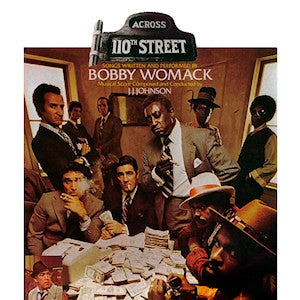 Bobby Womack - Across 110th Street: Gatefold Music (Hitchin's Independent Record Shop - Vinyl Records and Accessories)