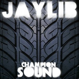 Jaylib - Champion Sound: Gatefold Music (Hitchin's Independent Record Shop - Vinyl Records and Accessories)