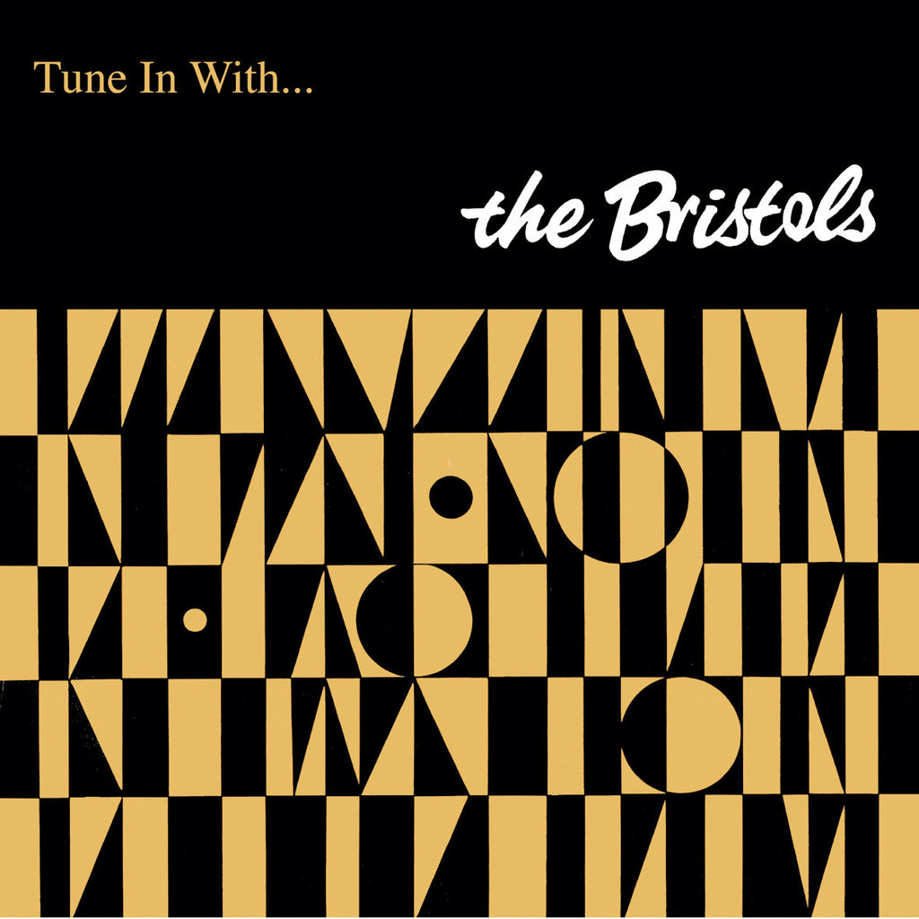 The Bristols - Tune In With: Gatefold Music (Hitchin's Independent Record Shop - Vinyl Records and Accessories)