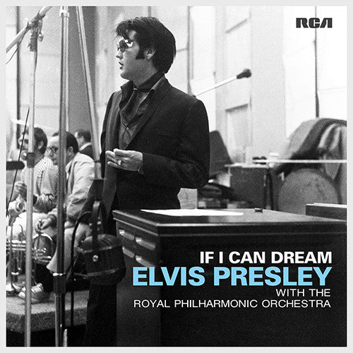 Elvis Presley With The Royal Philharmonic Orchestra - If I Can Dream: Gatefold Music (Hitchin's Independent Record Shop - Vinyl Records and Accessories)