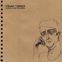 Frank Turner - Sleep Is For The Week: Gatefold Music (Hitchin's Independent Record Shop - Vinyl Records and Accessories)