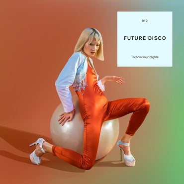FUTURE DISCO - TECHNICOLOUR NIGHTS