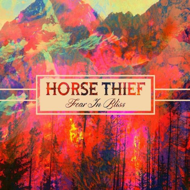 Horse Thief - Fear In Bliss: Gatefold Music (Hitchin's Independent Record Shop - Vinyl Records and Accessories)