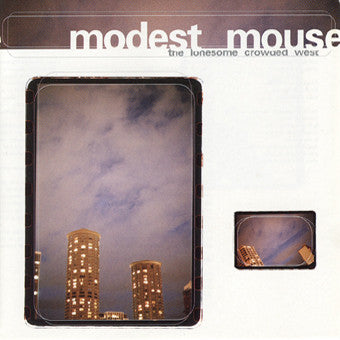 Modest Mouse - The Lonesome Crowded West: Gatefold Music (Hitchin's Independent Record Shop - Vinyl Records and Accessories)