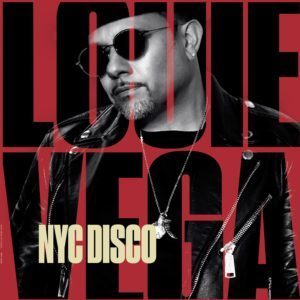 LOUIE VEGA NYC DISCO PART 1